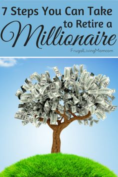 7 Steps You Can Take to Retire a Millionaire: Not everyone can become a millionaire overnight, but everyone can save up enough money to retire – if you are diligent and disciplined in your savings plan. Saving for retirement can be hard, especially if you work a low-wage job, but it can be done.