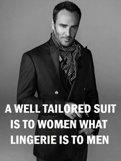 Sharp dressed Men's style / karen cox.Yes, Tom Ford