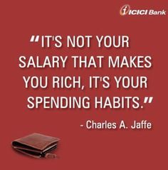 Its not your salary that makes you rich, it's your spending habits – So true – Finance tips, saving money, budgeting planner Financial Peace, Financial Quotes, Financial Literacy, Motivational Quotes, Inspirational Quotes, Budget Planer, Startup, Money Management, Frugal