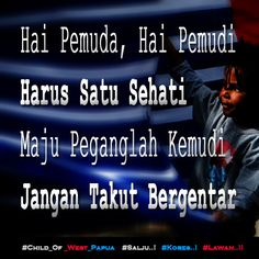 Pemuda - Pemudi Satu Sehati Pegang Kemudi. http://bit.ly/1Mm7mpP  #Free_West_Papua #Salju #Kores #Lawan