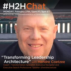 NEW: Transforming Leadership Architecture with @HendreCoetzee http://www.bryankramer.com/h2hchat-replay-transforming-leadership-architecture-hendrecoetzee/?utm_campaign=coschedule&utm_source=pinterest&utm_medium=Bryan%20Kramer&utm_content=Transforming%20Leadership%20Architecture%20with%20%40HendreCoetzee