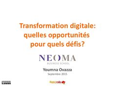 Présentation faite aux étudiants de la Majeure Marketing, Neoma Business School, en septembre 2015.