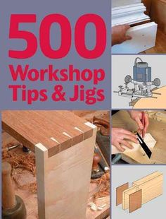 This remarkable book brings together the collective wisdom of the most inventive group of woodworkers you could possibly hope to find: the readers of the Guild of Master Craftsmans woodworking magazin Woodworking Guide, Easy Woodworking Projects, Popular Woodworking, Woodworking Techniques, Woodworking Furniture, Fine Woodworking, Diy Wood Projects, Wood Crafts, Woodworking Classes