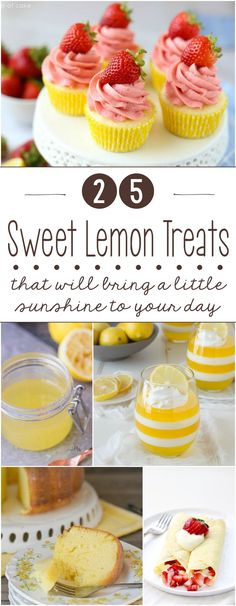 25 Sweet Lemon Treats to Bring a Little Sunshine to Your Day!