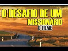 FILME EVANGELICO  O DESAFIO DE UM MISSIONARIO COMPLETO 2016