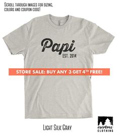 1e45dffe7 Papi Est. (Customize Any Year) T-shirt, Men's Crewneck Shirt, Cool Dad shirt,  Gift For Dad, Father's