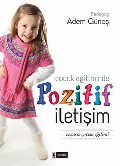 Adem Güneş - Çocuk Eğitiminde Pozitif İletişim Books To Buy, Book Worms, Parenting, Entertaining, Film, Montessori, Movie, Films, Film Stock