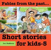 """Short Stories for Kids - 5 - Sree Shakkottai  
