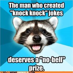 Bad humor.  My folks would have loved it