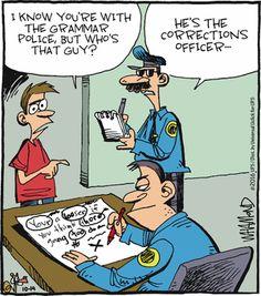 Funny memes for writers, grammar police jokes, funny memes for editors - grammar activities grammar errors grammar games grammar humor grammar police grammar rules Police Jokes, Dad Jokes, Stupid Jokes, Funny Cartoons, Funny Memes, Hilarious, Daily Cartoons, Work Cartoons, Funny Quotes