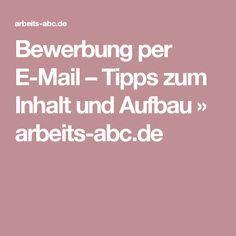 Bewerbung per E-Mail – Tipps zum Inhalt und Aufbau » arbeits-abc.de