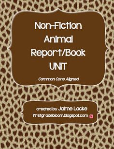 Non-Fiction Animal Book Project: a 3-part unit designed to guide primary students through writing a non-fiction animal report/book.  Complete with student examples and photographs.  Aligned to the CCSS for grades K-3 and explicitly laid out.