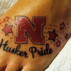 Husker pride!- I don't really want a tattoo, but if I did this is what it would be