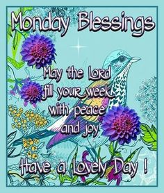 Monday Blessing...