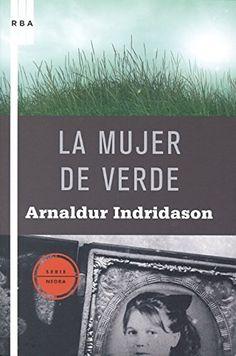 La mujer de verde by Arnaldur Indridason
