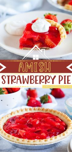 Amish Strawberry Pie is light and fresh and piled high with freshly picked sweet strawberries! This Valentine's day dessert starts with a light and flaky crust and fresh strawberries. It will be a family favorite in no time! Save this Valentine's day idea!