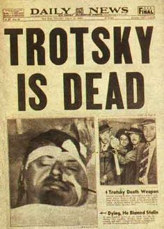 Daily News, Trotsky is murdered in his study with a pickaxe i 1940.