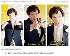 John Watson keeps him right - one of the brilliant songs in the Sherlock Musical Sherlock Holmes Benedict, Sherlock Fandom, Benedict Cumberbatch, Sherlock Bbc Funny, Sherlock Quotes, Sherlock John, Doctor Strange, Doctor Who, Mrs Hudson