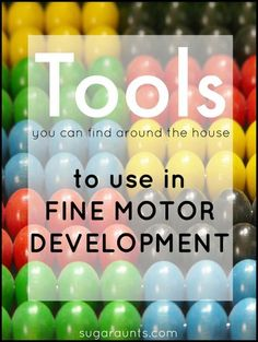 Tools for fine motor play: hole puncher, tweezers, tongs, broken crayons.  Great ideas for fine motor development on this blog!