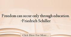 Friedrich Schiller Quotes About Education - 16081