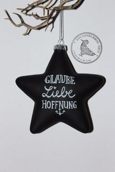 """Weihnachtsschmuck Baumschmuck Stern Glas Chalkboard Kreidetafel """"Glaube Liebe Hoffnung"""" handbemalt von Lou loves birds - SYLT auf DaWanda.com"""