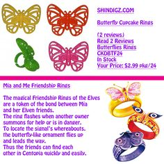 MIA AND ME PARTY - IDEAS - PLASTIC BUTTERFLY RING PARTY FAVORS / FRIENDSHIP RINGS http://www.shindigz.com/party/butterfly-cupcake-rings/pgp/10web5080