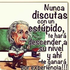 Verdad verdadera Spanish Inspirational Quotes, Spanish Quotes, Whatsapp Animated Gifs, Me Quotes, Funny Quotes, Humor Quotes, Motivational Phrases, Einstein Quotes, Good Advice