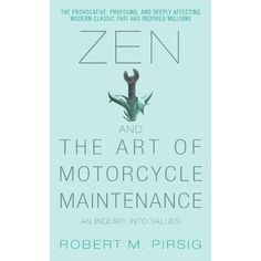 One of the most important & influential books written in the past half-century, Robert M. Pirsig's Zen & the Art of Motorcycle Maintenanc...