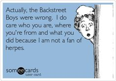 Backstreet Boys were wrong.