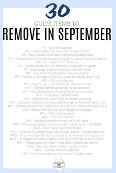 30 Items to Remove from Your Home and Life in September Plus Checklist Great list of things at home and in life to declutter in September. 30 items (so one a day!) to get rid of . I can't wait to get started. Household Cleaning Tips, Cleaning Checklist, House Cleaning Tips, Deep Cleaning, Spring Cleaning, Cleaning Hacks, Cleaning Routines, Cleaning Schedules, Declutter Your Life