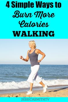 4 Simple Ways to Burn More Calories Walking