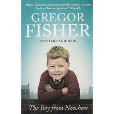 The Boy From Nowhere by Gregor Fisher | Celebrity Biographies at The Works