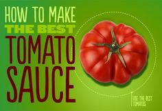 How To Make The Best Tomato Sauce