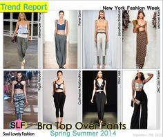 Bra Top in a Pants Ensemble #Fashion Trend for Spring Summer 2014 #Spring2014  #trends