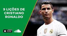 9 lições de Cristiano Ronaldo