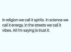 spirits / energy / vibes