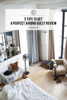 5 Tips to Get a Perfect Airbnb Guest Review - The Everygirl