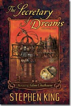 The Secretary of Dreams (Secretary of Dreams, book by Stephen King - book cover, description, publication history. Stephen King Quotes, Stephen King Movies, Steven King, Horror Books, Horror Fiction, Pulp Fiction, The Dark Tower, King Art, Celebration Quotes