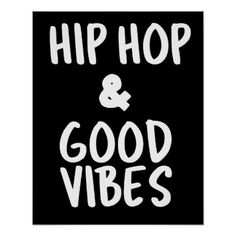 Hip Hop & Good Vibes Wall Art Poster - baby gifts child new born gift idea diy cyo special unique design