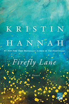Kristin Hannah's Firefly Lane is a great book to read with your book club. Filled with themes of love, loss, and friendship.