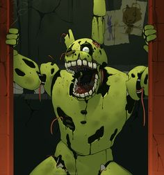 GO AWAY U KILL ME WITH YOUR UGLY LOOK ALREADY AHHHHH! * dies because of ugly springtrap*