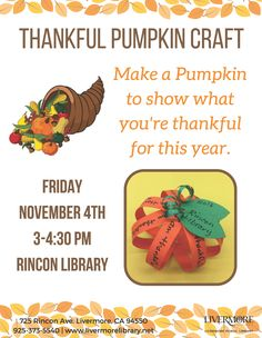 Thankful Pumpkin Craft @ RN The Rincon Library will provide supplies and instruction to create a paper pumpkin for your Thanksgiving table. Consider what you are thankful for this year and incorporate it into this simple autumnal craft.  Drop in anytime between 3:00 pm and 4:30 pm to participate in this event. All ages are welcome at this program, although it is best suited for children ages 4 and up.