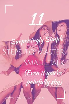 Hate small talk? Here are 11 simple steps to follow to make it a breeze!