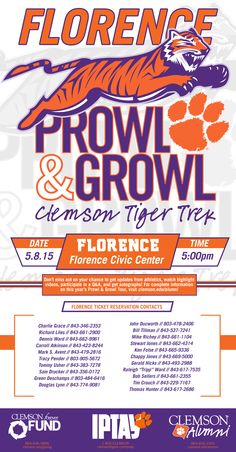 The annual Prowl & Growl tour travels to communities across the Southeast to update the Clemson Family on the latest news in athletics. Fans will be given the opportunity to learn about what's happening at Clemson University while showing their support for the Tigers. Coming to the Florence Civic Center in South Carolina May 8, 2015