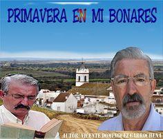 ANTOLOGIA  DEL  POETA  VICENTE  DOMINGUEZ  GARROCHENA: PRIMAVERA  EN  MI  BONARES