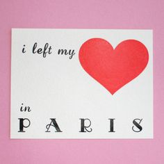 Note to self: don't leave heart in Paris.