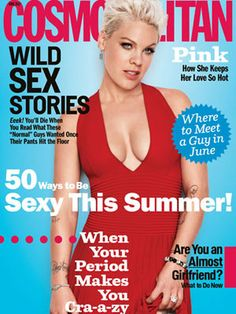 Pink shares how she keeps her hot looks on the cover Cosmopolitan Magazine - June 2012 Helen Gurley Brown, Magazine Cosmopolitan, Divas, My Magazine, Magazine Covers, Digital Magazine, Pink Dishes, Celebrity Magazines, Fashion Magazines