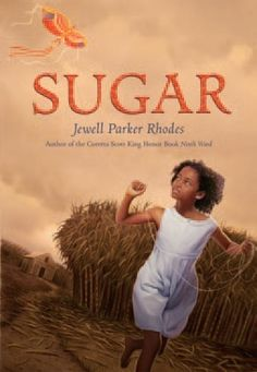 Ten-year-old Sugar lives on the River Road sugar plantation along the banks of the Mississippi. Slavery is over, but laboring in the fields ...