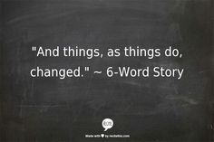 The 6 word stories really speak to me. 6 Word Stories, Six Word Story, Short Stories, Words Quotes, Me Quotes, Sayings, Pretty Words, Beautiful Words, 6 Word Memoirs