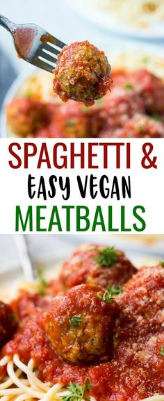 Spaghetti and Easy Vegan Meatballs - Nora Cooks